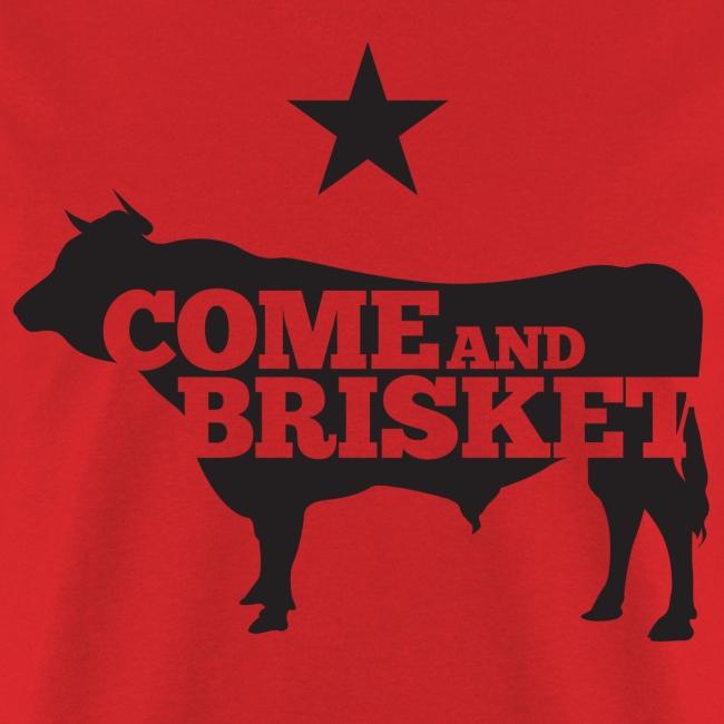 COME AND BRISKET (Black)