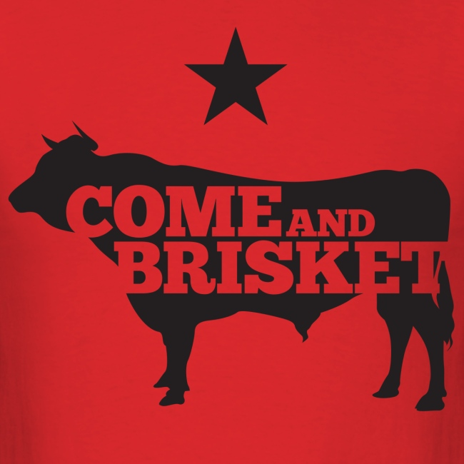 COME AND BRISKET (Black)