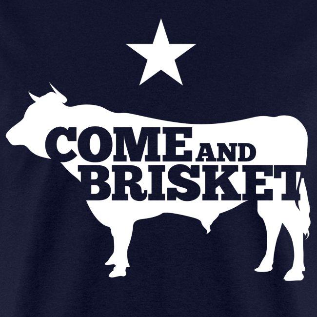 COME AND BRISKET (White)