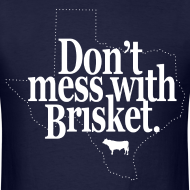 Design ~ Don't Mess With Brisket