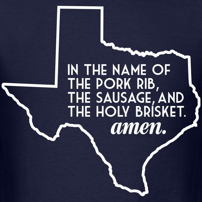 The Texas BBQ Prayer