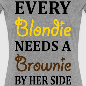 Every Blondie Needs A Brownie Best Friend Women's T-Shirts - Women's Premium T-Shirt