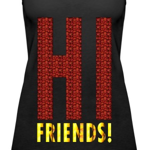 HI FRIENDS Tanks - Women's Premium Tank Top