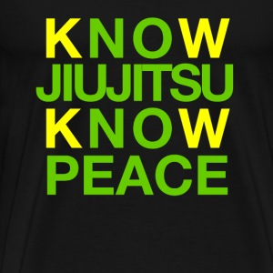 Know Jiujitsu Know Peace - Men's Premium T-Shirt