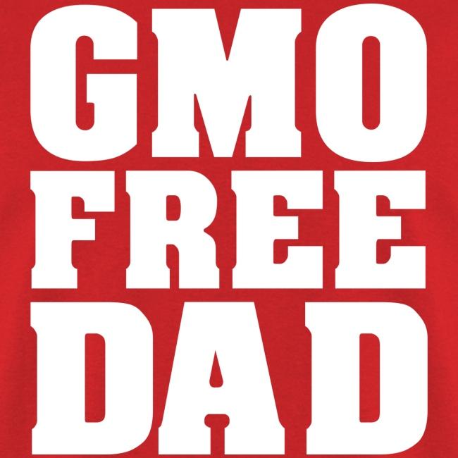 GMO FREE DAD