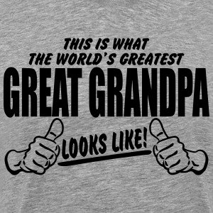 Worlds Greatest Great Grandpa Looks Like T-Shirts - Men's Premium T-Shirt