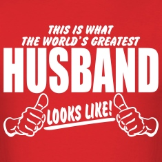 Worlds Greatest Husband Looks Like T-Shirts