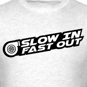 Slow in Fast out (white) - Men's T-Shirt