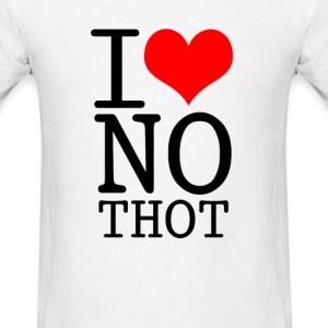 I LOVE NO THOT T-Shirts - Men's T-Shirt