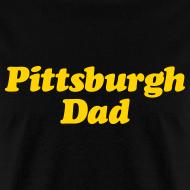 Design ~ Pittsburgh Dad T-Shirt
