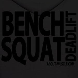 Bench Squat Deadlift Hoodies - Men's Hoodie