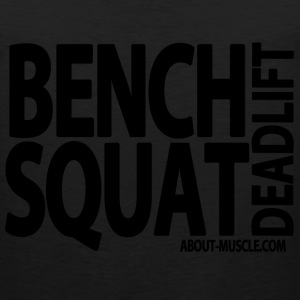 Bench Squat Deadlift Men - Men's Premium Tank