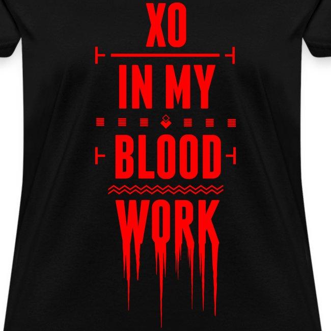 XO In My Blood Work - Womens