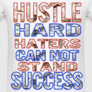 hustle hard T-Shirts - Men's T-Shirt