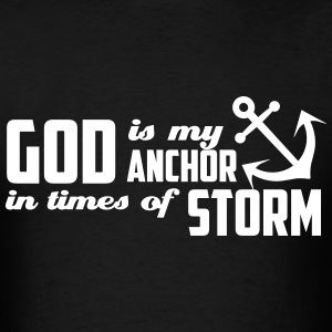 God is my Anchor T-Shirts - Men's T-Shirt