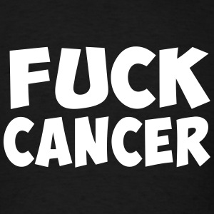 fuck cancer T-Shirts - Men's T-Shirt