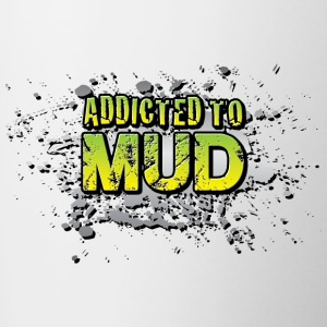 Addicted To Mudding Bottles & Mugs - Contrast Coffee Mug