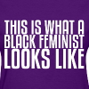 Black Feminist - Classic Fit - Women's T-Shirt