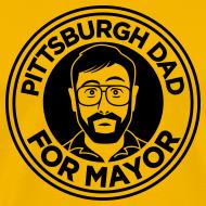 Design ~ Pittsburgh Dad Mayor Shirt