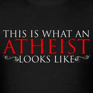 This is what an atheist looks like - Men's T-Shirt