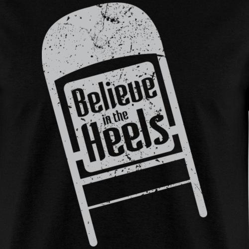 Believe in the heels