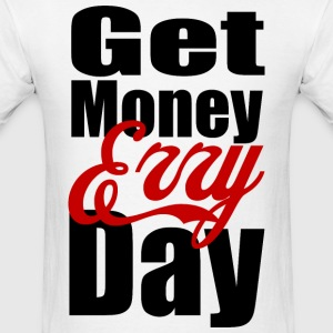 Get Money T-Shirts - Men's T-Shirt