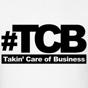 takin care of business T-Shirts - Men's T-Shirt