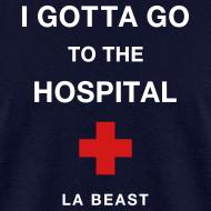 Design ~ I Gotta Go To The Hospital