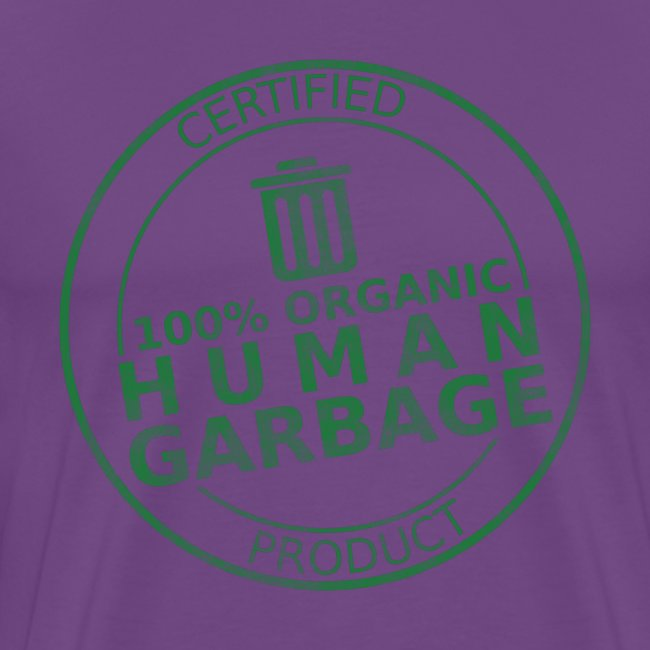 100% Human Garbage (M)