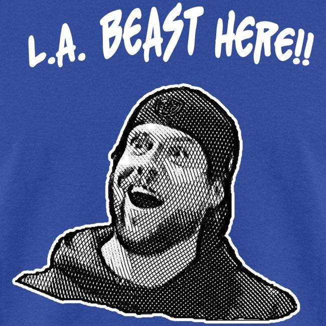 L.A. Beast Here!!