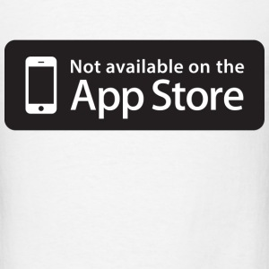 Not available on the App Store - Black T-Shirts - Men's T-Shirt