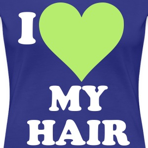 I Love My Hair Women's T-Shirts - Women's Premium T-Shirt