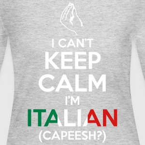 I Can't Keep Calm I'm Italian (Capeesh?) Long Sleeve Shirts - Women's Long Sleeve Jersey T-Shirt
