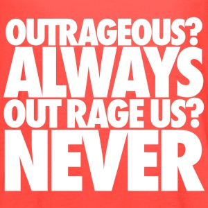 Outrageous Always Out Rage Us Never Tanks - Women's Flowy Tank Top by Bella