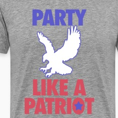Party Like A Patriot T-Shirts