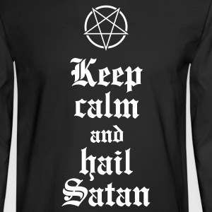 Keep calm and hail Satan V.2 Long Sleeve Shirts - Men's Long Sleeve T-Shirt