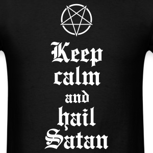 Keep calm and hail Satan V.2 T-Shirts - Men's T-Shirt