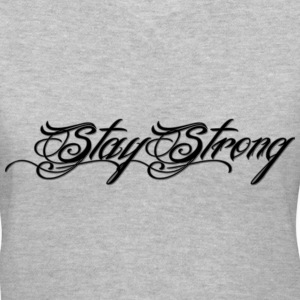 Stay Strong Women's T-Shirts - Women's V-Neck T-Shirt