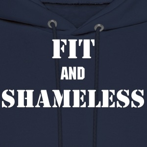 Fit and Shameless Hoodies - Men's Hoodie