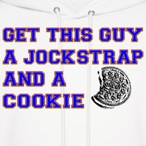 Get this Guy a Jockstrap and a Cookie Hoodies - Men's Hoodie