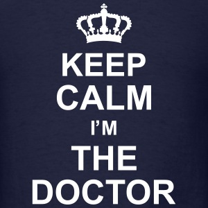 keep_calm_im_the_doctor_g1 T-Shirts - Men's T-Shirt