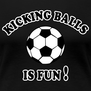 Women's Girls Soccer Kicking Balls Is Fun - Women's Premium T-Shirt