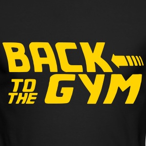 BACK TO THE GYM Long Sleeve Shirts - Men's Long Sleeve T-Shirt by Next Level