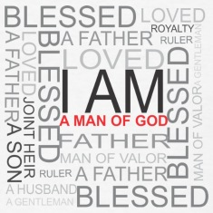 I AM A MAN OF GOD T SHIRT
