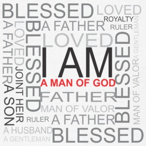 I AM A MAN OF GOD T SHIRT - Men's T-Shirt