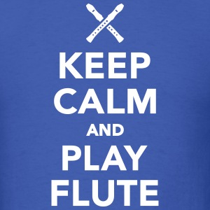 Keep calm and Play Flute T-Shirts - Men's T-Shirt