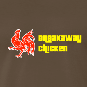 Design ~ Men's Breakaway Chicken Shirt