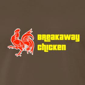 Design ~ Men's Breakaway Chicken Shirt