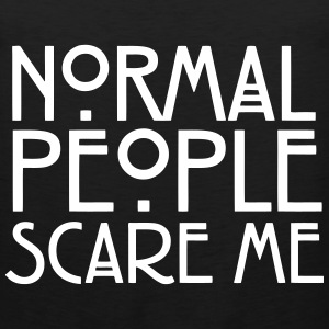Normal People Scare Me Men - Men's Premium Tank