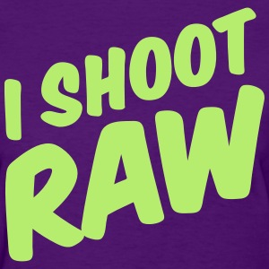 I shoot raw - Mediarena.com - Women's T-Shirt